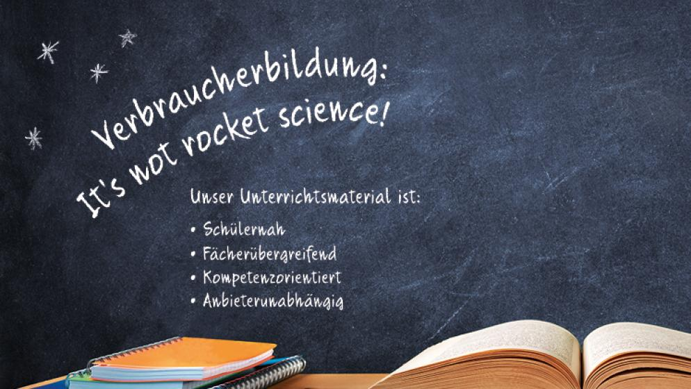 Tafelbild Verbraucherbildung It's no rocket science